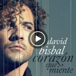 David Bisbal, Corazon Que Miente, spotify, itunes, google play, apple music, amazon