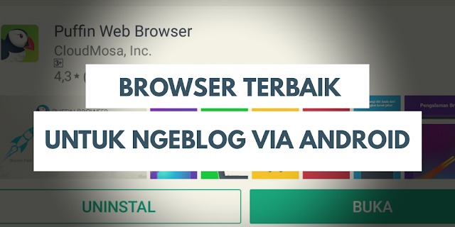 Browser terbaik untuk ngeblog via android