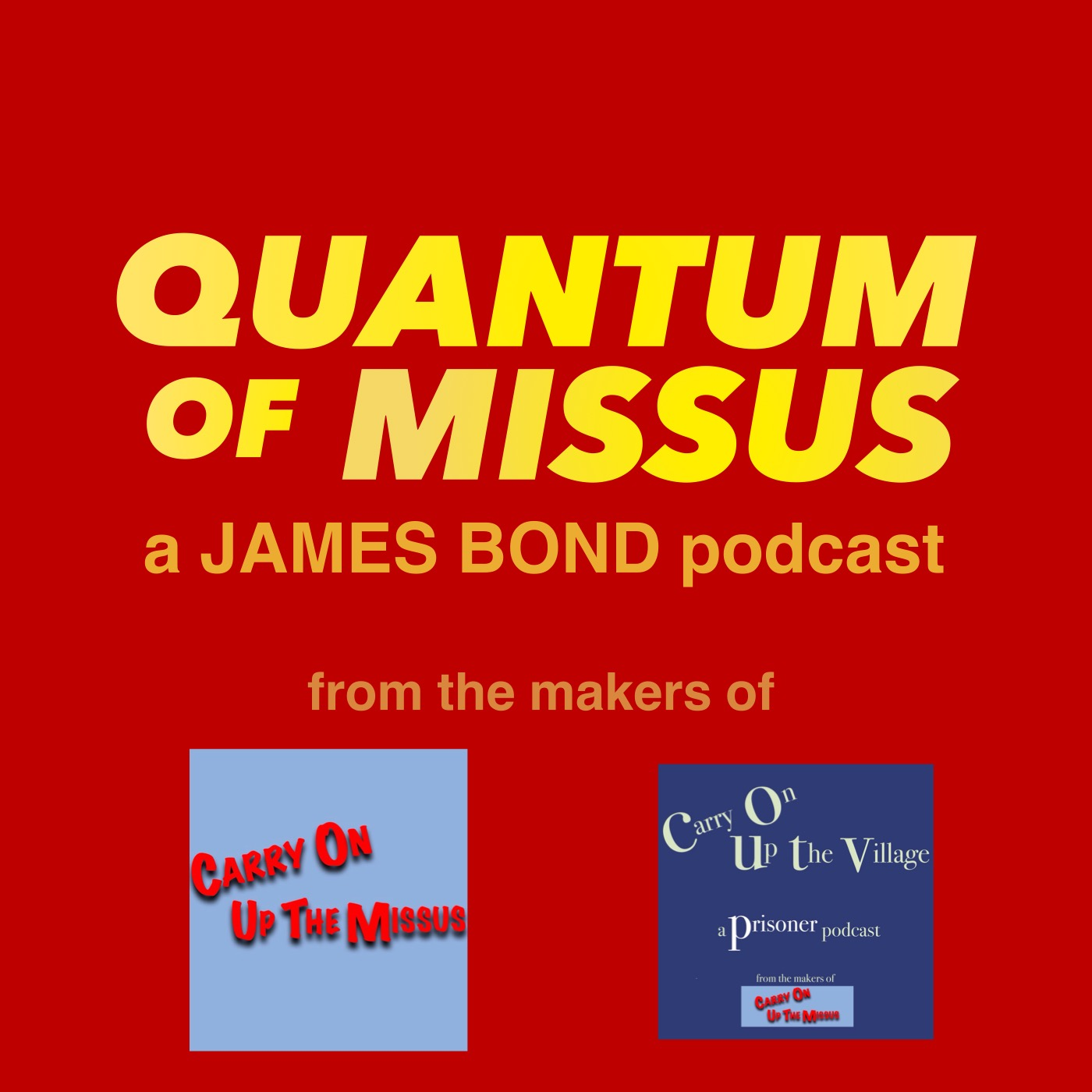 A James Bond 007 Podcast : Quantum Of Missus