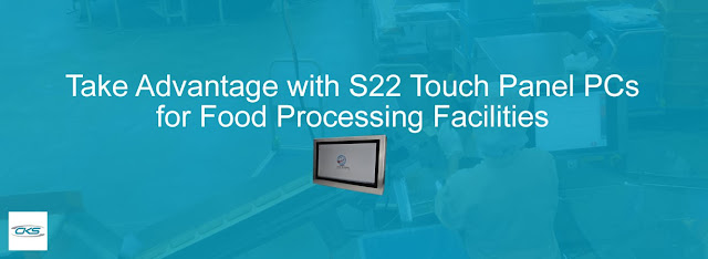 Upgrade Food Processing with S22 Touch Panel PCs