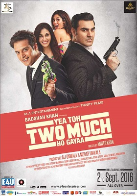 Yea Toh Two Much Ho Gayaa Movie (2016) Full HD Download
