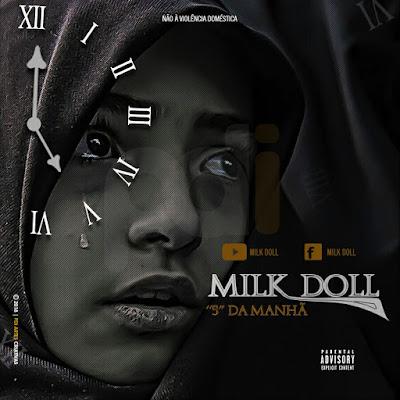 """Milk Doll -  """"5"""" Da Manhã (2018)"""