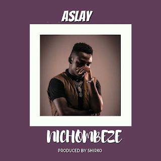 Aslay - Nichombeze