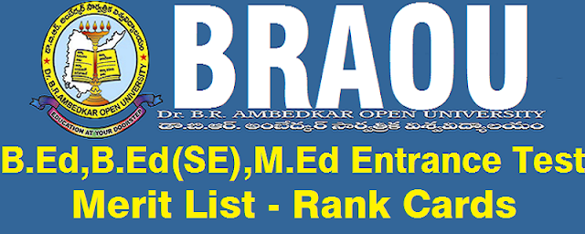 BRAOU,M.Ed,B.Ed entrance test 2018,Rank cards,Merit list
