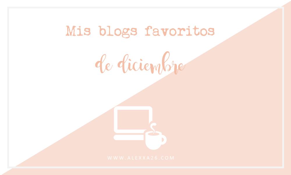 Lunes de descubrimientos Molones. Mis nuevos 4 blogs favoritos de diciembre