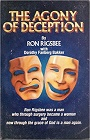 https://www.amazon.com/Agony-Deception-Ron-Rigsbee/dp/0910311072