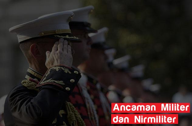 Penjelasan Lengkap Ancaman Militer Dan Nirmiliter Materiku