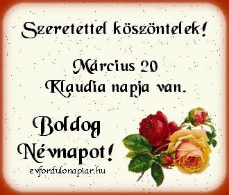 klaudia névnapi köszöntő Eu Névnapok Március 31   MuzicaDL klaudia névnapi köszöntő