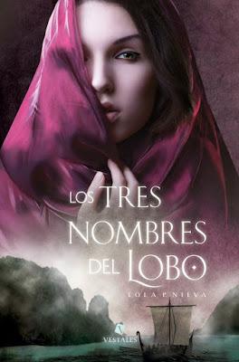 """""""Los tres nombres del lobo"""" de Lola P. Nieva"""