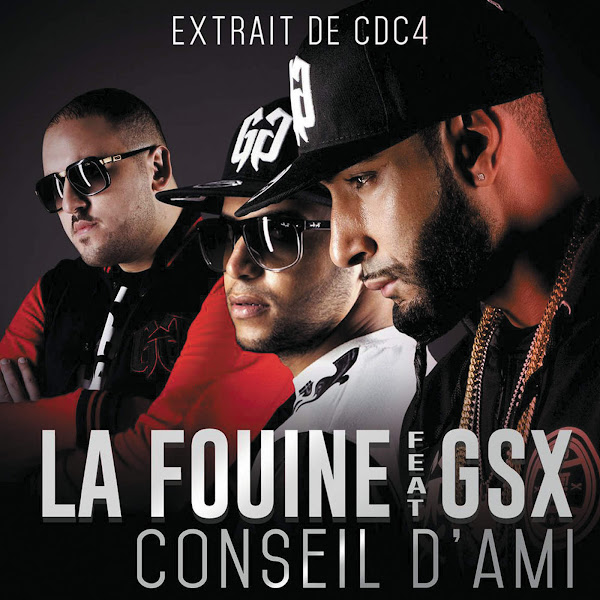 La Fouine - Conseil d'ami (feat. GSX) - Single Cover