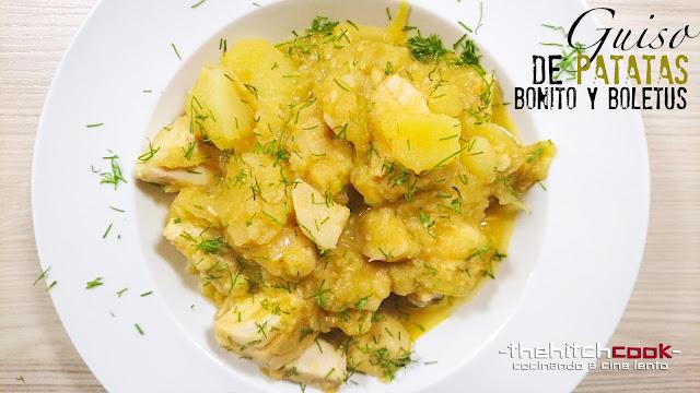 Guiso de patatas, bonito y boletus
