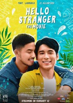 Chào Người Lạ - Hello Stranger: The Movie (2021) (2021)