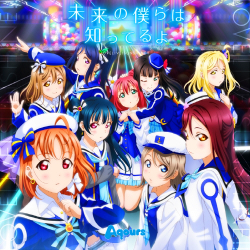Mirai no Bokura wa Shitteru yo - Aqours [Love Live! Sunshine!! 2