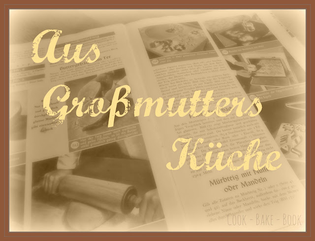 http://lulu-cook-bake-book.blogspot.de/search/label/Aus%20Gro%C3%9Fmutters%20K%C3%BCche