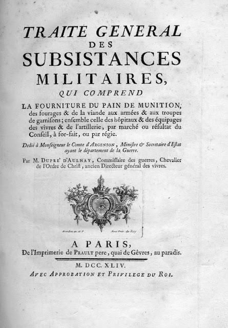 DUPRÉ D'AULNAY L. - Traité général des subsistances militaires [1744]