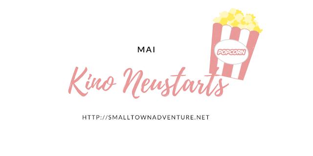 Kino Neustarts Mai, Neu im Kino, Filmblogger, Filmvorschau Kino, Pokemon Film,