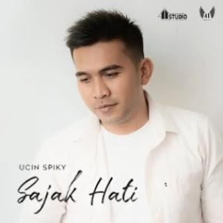 Ucin Spiky - Sajak Hati Mp3