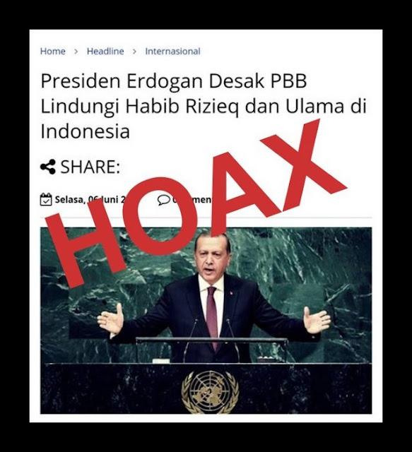 Awas Berita HOAX: Presiden Erdogan Desak PBB Lindungi Habib Rizieq dan Ulama di Indonesia