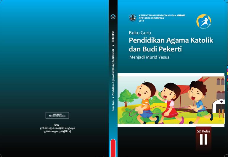 Download Gratis Buku Guru Pendidikan Agama Katolik dan Budi Pekerti Kelas 2 SD Kurikulum 2013 Format PDF