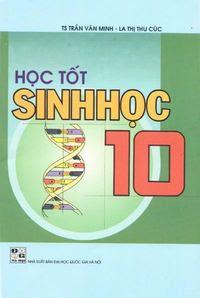 Học Tốt Sinh Học 10 - Trần Văn Minh