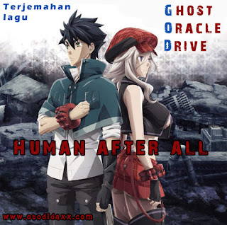 Terjemahan lagu Ghost Oracle Drive Human After All