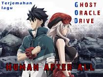 Terjemahan lagu Ghost Oracle Drive ~ Human After All