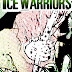 THE ICE WARRIORS (4:8) - PART TWO OF BLACK SNOW