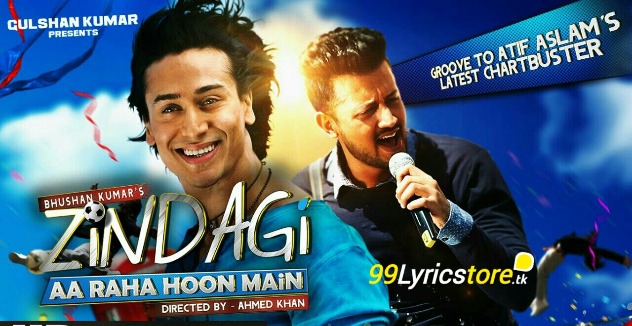 Tiger Shroff Song Lyrics, Amaal Malik Song Lyrics, Top Atif Aslam Album Song Lyrics, Top Album Song Lyrics