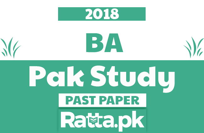 BA Pak Study Past Paper 2018 Punjab University