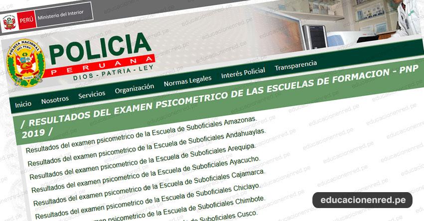 PNP: Resultados Examen Admisión Psicométrico 2019-1 (Viernes