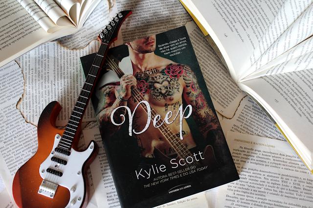 Deep: Quando chega a hora de dizer sim ao amor, não há quem resista. Nem mesmo um rockstar... - Stage Dive #04 - Kylie Scott