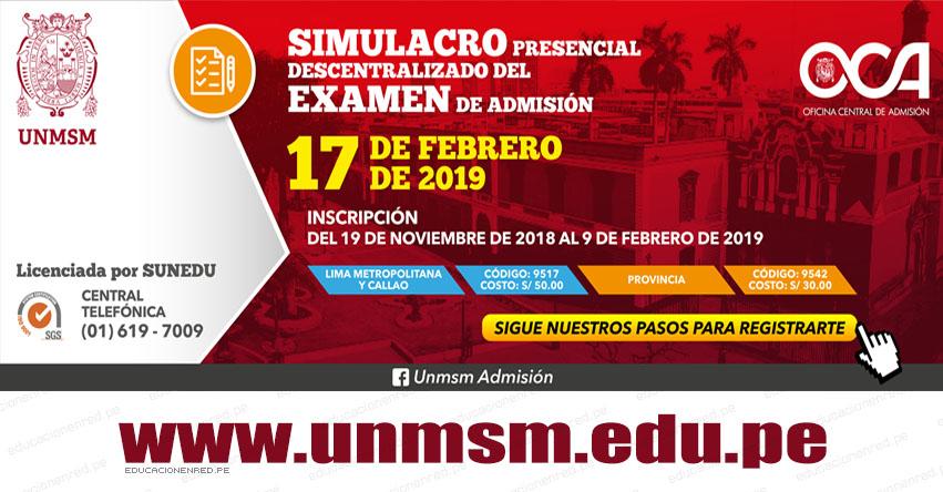 UNMSM: Simulacro Presencial 2019-2 (17 Febrero) Inscripción Simulacro Presencial Descentralizado de Examen de Admisión - Universidad Nacional Mayor de San Marcos - www.unmsm.edu.pe