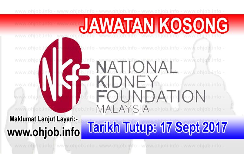 Jawatan Kosong Yayasan Buah Pinggang Kebangsaan Malaysia - NKF (17 September 2017)