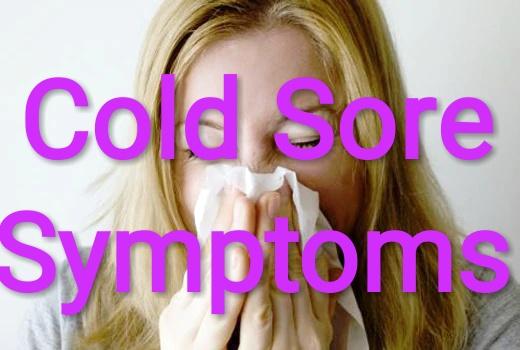 Healthcare & Health solution: Cold Sore Symptoms