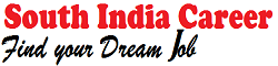 South India Career:TN Govt Job,Karnataka Govt Job, AP Govt Job,Government job in Kerala