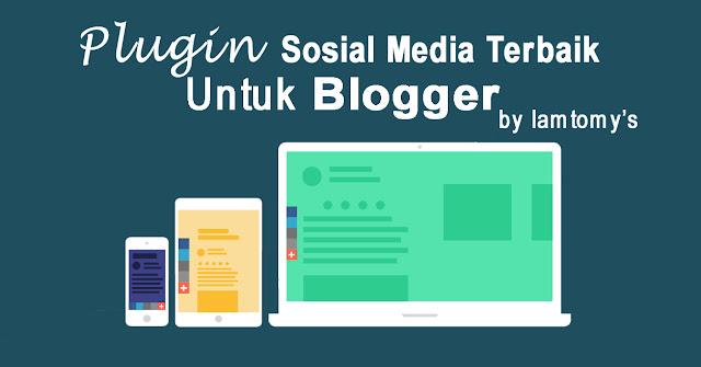 Plugin Sosial Media Terbaik Untuk Blogger