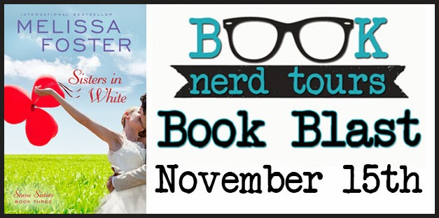 Book Blast: SISTERS IN WHITE by Melissa Foster + Giveaway!