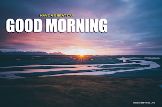 Good Morning sunrise greetings river banks images