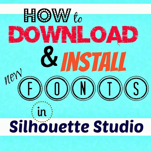 Silhouette, fonts, download, Silhouette tutorial, Silhouette Studio