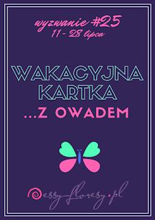 https://essy-floresy.blogspot.co.uk/2017/07/wyzwanie-25-wakacyjna-kartka-z.html