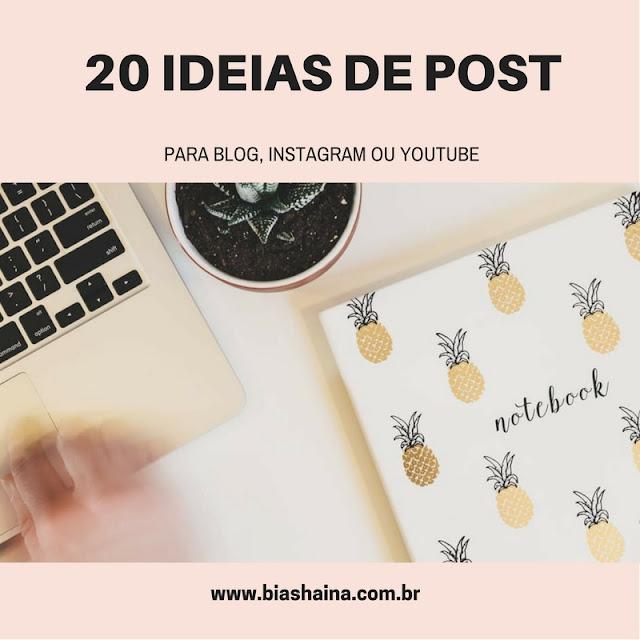 20 Idéias Para Posts para Seu Blog, Instagram e Youtube
