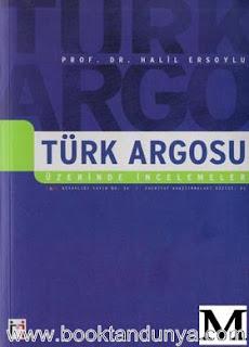 Halil Ersoylu - Türk Argosu Üzerinde İncelemeler