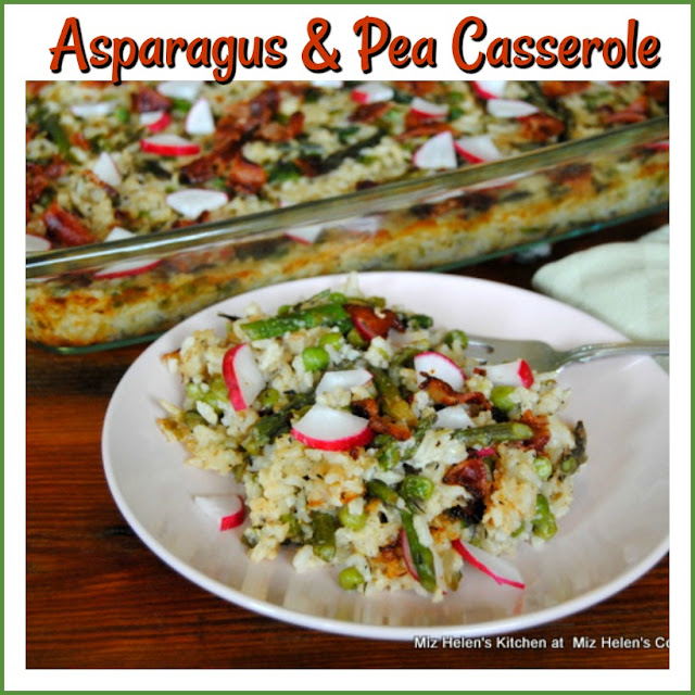 Asparagus & Pea Casserole at Miz Helen's Country Cottage