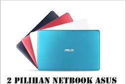 Dua Pilihan Netbook Asus Layar 11.6 Harga Di Bawah 3 Juta