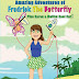 A Fun Book - Fredrick The Butterfly by Karen Ann Smythe