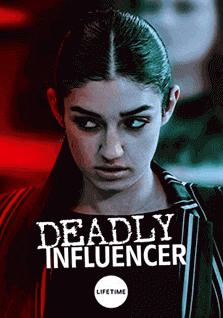 Influencer Mortal / Deadly Influencer