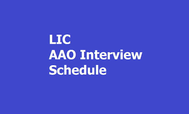 LIC AAO Interview Schedule 2019, How to Check at LIC Career web page