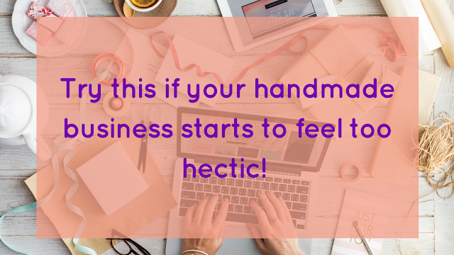 Handmade business gets hectic