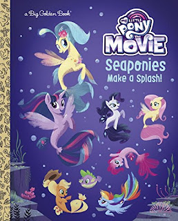 My Little Pony the Movie Seaponies Make a Splash Golden Book