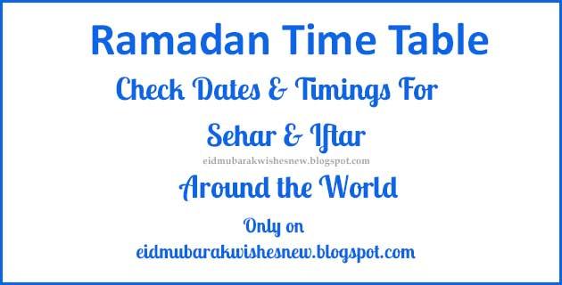 Ramadan 2019 Time Table- Sehar Iftar Fasting Timings - Eid